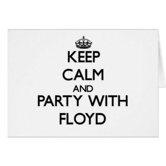 Guarde la calma y vaya de fiesta con Floyd Felicitacion