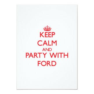 Guarde la calma y vaya de fiesta con Ford Comunicados Personalizados