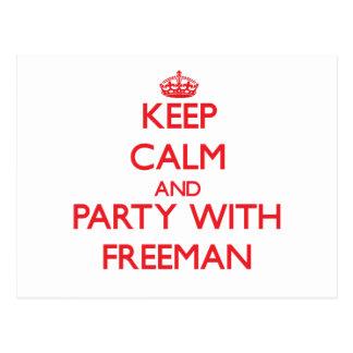 Guarde la calma y vaya de fiesta con Freeman Tarjetas Postales