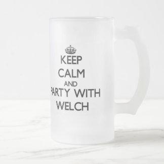 Guarde la calma y vaya de fiesta con galés tazas