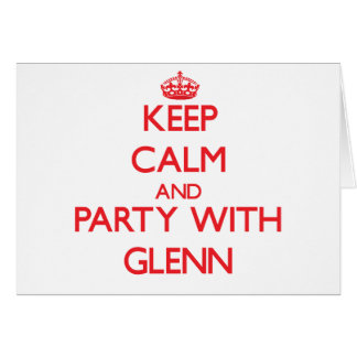 Guarde la calma y vaya de fiesta con Glenn Tarjetón