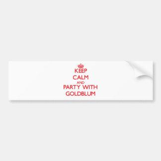 Guarde la calma y vaya de fiesta con Goldblum Pegatina De Parachoque