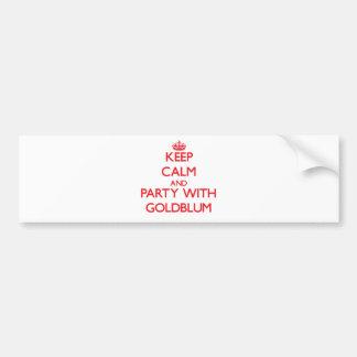 Guarde la calma y vaya de fiesta con Goldblum Pegatina Para Coche