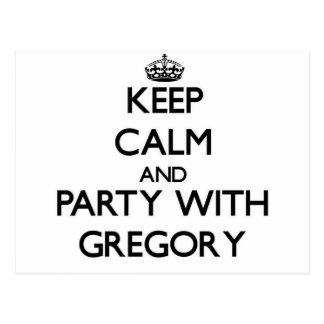 Guarde la calma y vaya de fiesta con Gregory Tarjetas Postales