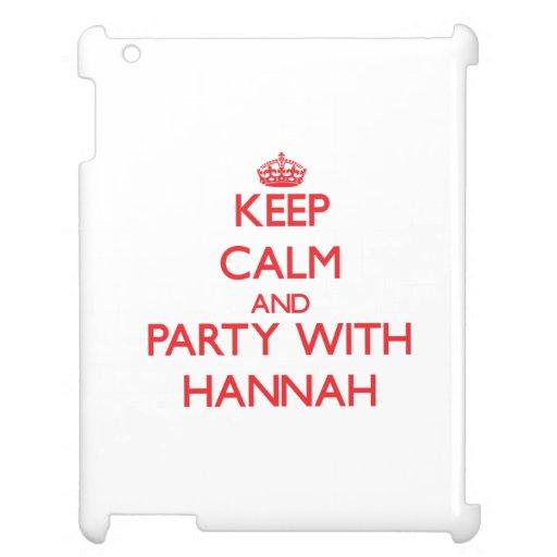 Guarde la calma y vaya de fiesta con Hannah