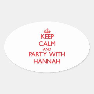 Guarde la calma y vaya de fiesta con Hannah Pegatina Ovalada