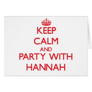 Guarde la calma y vaya de fiesta con Hannah Tarjeta