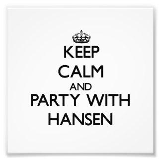 Guarde la calma y vaya de fiesta con Hansen Impresiones Fotográficas