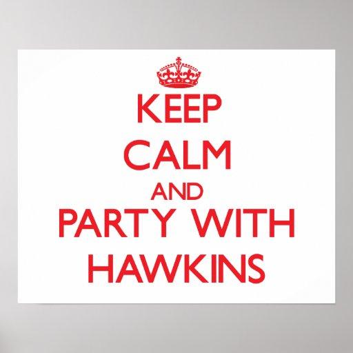 Guarde la calma y vaya de fiesta con Hawkins Posters