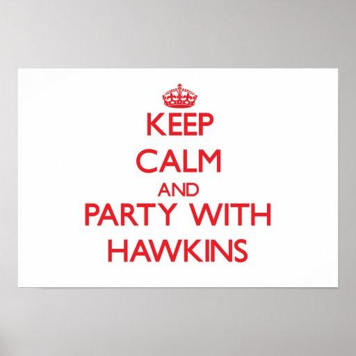 Guarde la calma y vaya de fiesta con Hawkins Impresiones
