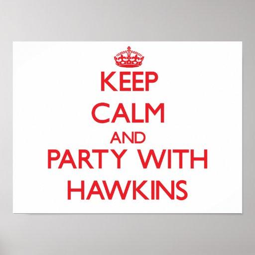 Guarde la calma y vaya de fiesta con Hawkins Poster