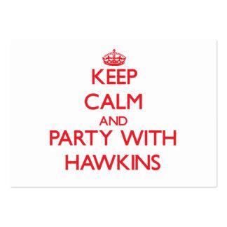 Guarde la calma y vaya de fiesta con Hawkins Tarjetas De Visita