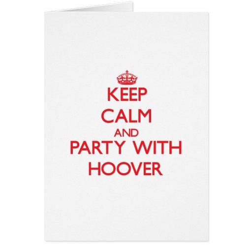 Guarde la calma y vaya de fiesta con Hoover Tarjeta