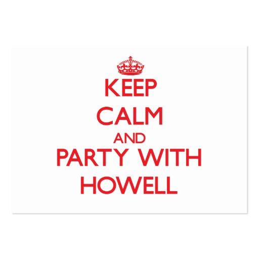 Guarde la calma y vaya de fiesta con Howell Tarjetas De Visita
