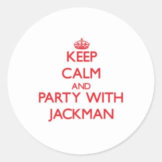 Guarde la calma y vaya de fiesta con Jackman Pegatina Redonda
