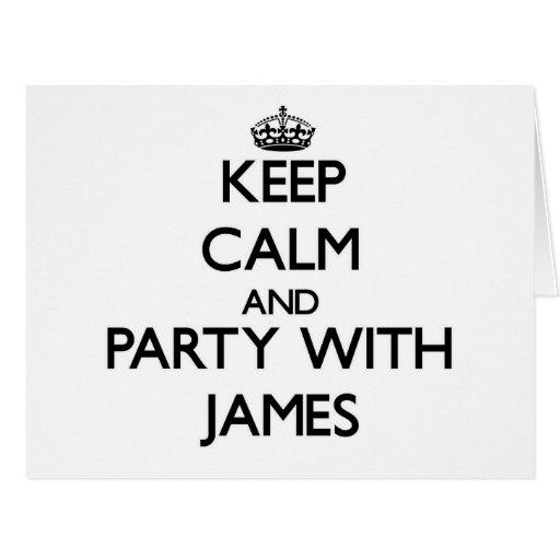Guarde la calma y vaya de fiesta con James Tarjeta De Felicitación Grande