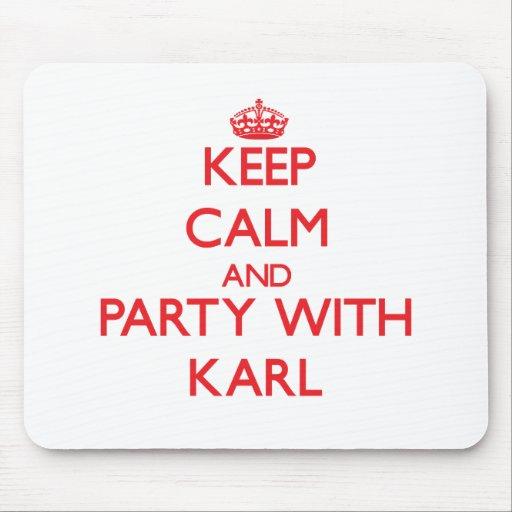 Guarde la calma y vaya de fiesta con Karl Alfombrillas De Ratón