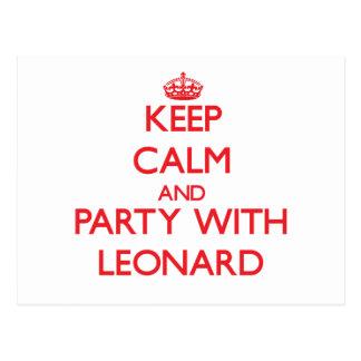 Guarde la calma y vaya de fiesta con Leonard Tarjeta Postal