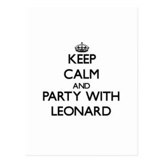 Guarde la calma y vaya de fiesta con Leonard Tarjetas Postales