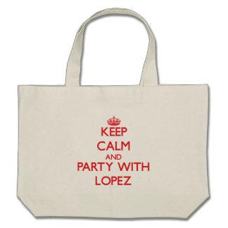 Guarde la calma y vaya de fiesta con López Bolsas