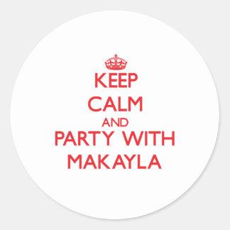 Guarde la calma y vaya de fiesta con Makayla Pegatina