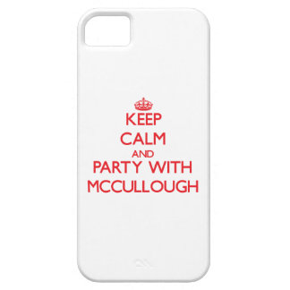 Guarde la calma y vaya de fiesta con Mccullough iPhone 5 Funda