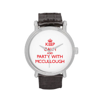Guarde la calma y vaya de fiesta con Mccullough Reloj