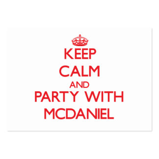 Guarde la calma y vaya de fiesta con Mcdaniel Tarjetas De Visita