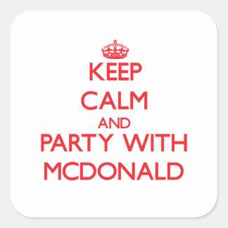 Guarde la calma y vaya de fiesta con Mcdonald Pegatinas Cuadradas Personalizadas