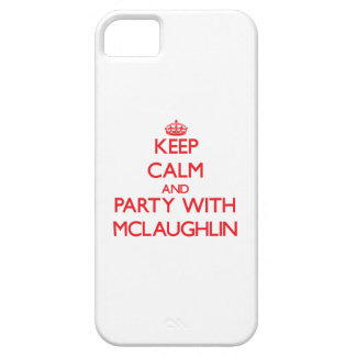 Guarde la calma y vaya de fiesta con Mclaughlin iPhone 5 Carcasas