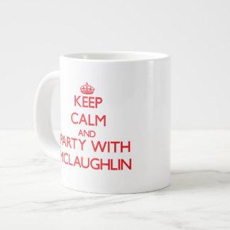 Guarde la calma y vaya de fiesta con Mclaughlin Taza Grande