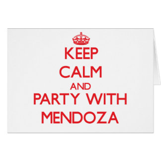 Guarde la calma y vaya de fiesta con Mendoza Felicitaciones