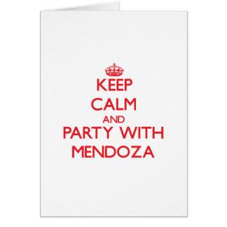 Guarde la calma y vaya de fiesta con Mendoza Felicitación