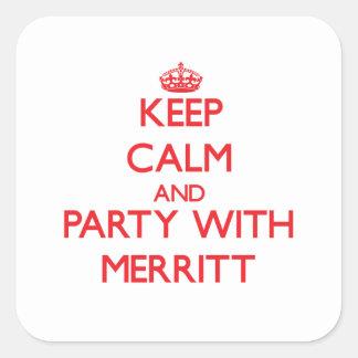 Guarde la calma y vaya de fiesta con Merritt Calcomanía Cuadrada
