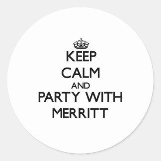 Guarde la calma y vaya de fiesta con Merritt Pegatina Redonda