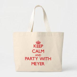 Guarde la calma y vaya de fiesta con Meyer Bolsa De Mano