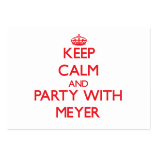 Guarde la calma y vaya de fiesta con Meyer Plantilla De Tarjeta De Negocio