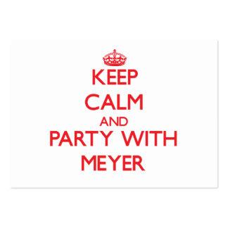 Guarde la calma y vaya de fiesta con Meyer Tarjetas De Negocios