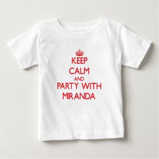 Guarde la calma y vaya de fiesta con Miranda Remera