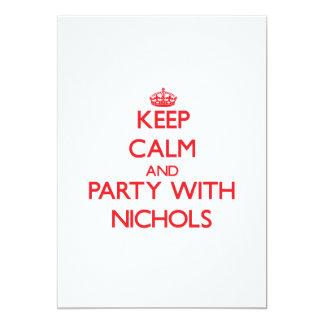 """Guarde la calma y vaya de fiesta con Nichols Invitación 5"""" X 7"""""""