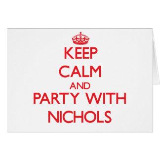 Guarde la calma y vaya de fiesta con Nichols Tarjeta De Felicitación