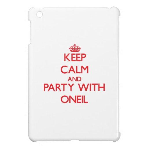 Guarde la calma y vaya de fiesta con Oneil