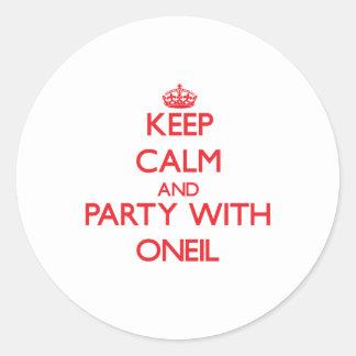 Guarde la calma y vaya de fiesta con Oneil Pegatina Redonda