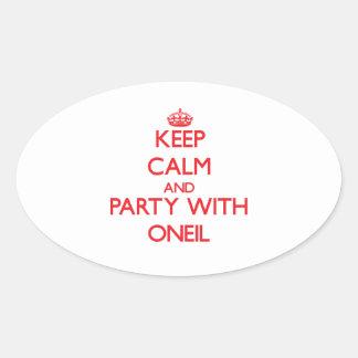 Guarde la calma y vaya de fiesta con Oneil Pegatina Ovalada
