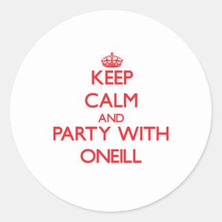 Guarde la calma y vaya de fiesta con Oneill Pegatina Redonda