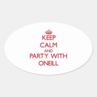 Guarde la calma y vaya de fiesta con Oneill Pegatina Ovalada