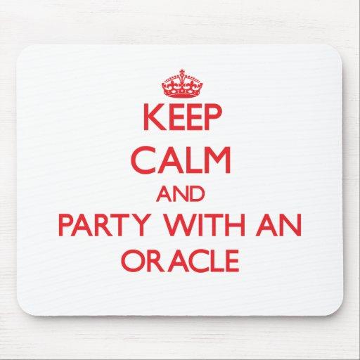Guarde la calma y vaya de fiesta con Oracle Alfombrillas De Ratón