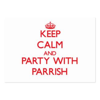 Guarde la calma y vaya de fiesta con Parrish Tarjetas Personales