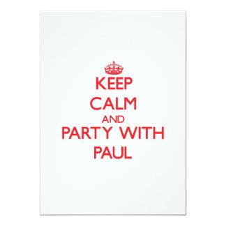 """Guarde la calma y vaya de fiesta con Paul Invitación 5"""" X 7"""""""