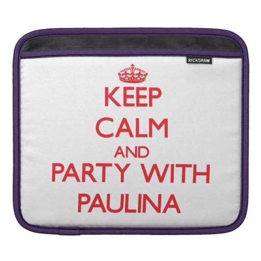 Guarde la calma y vaya de fiesta con Paulina Funda Para iPads